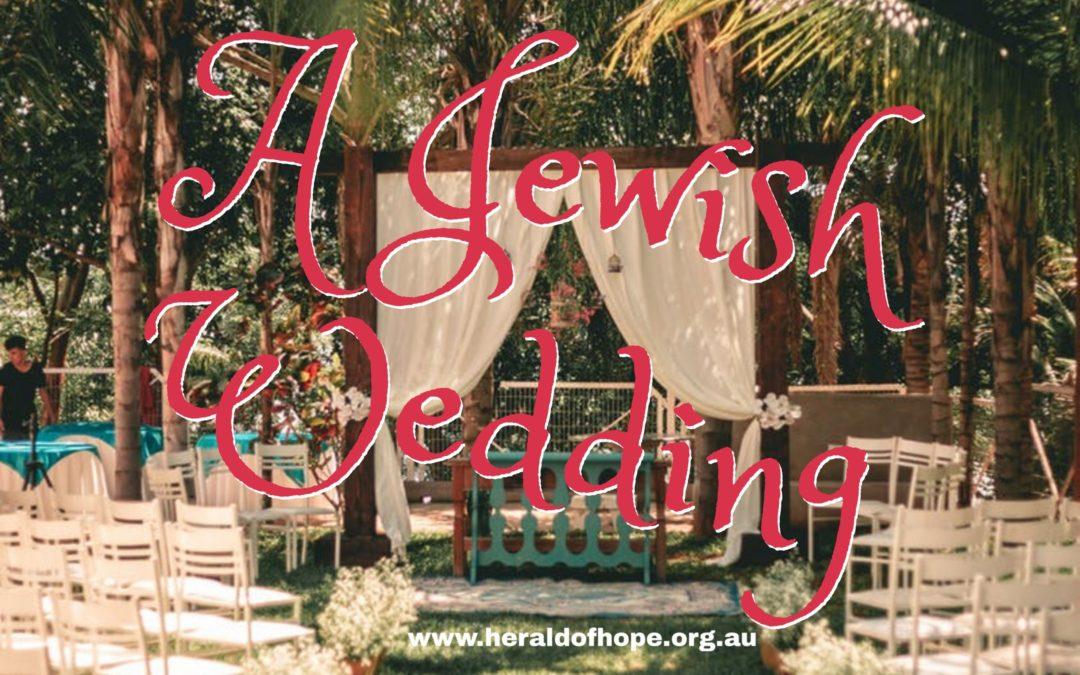 2000年前的犹太婚礼 A Jewish Wedding 2000 Years Ago