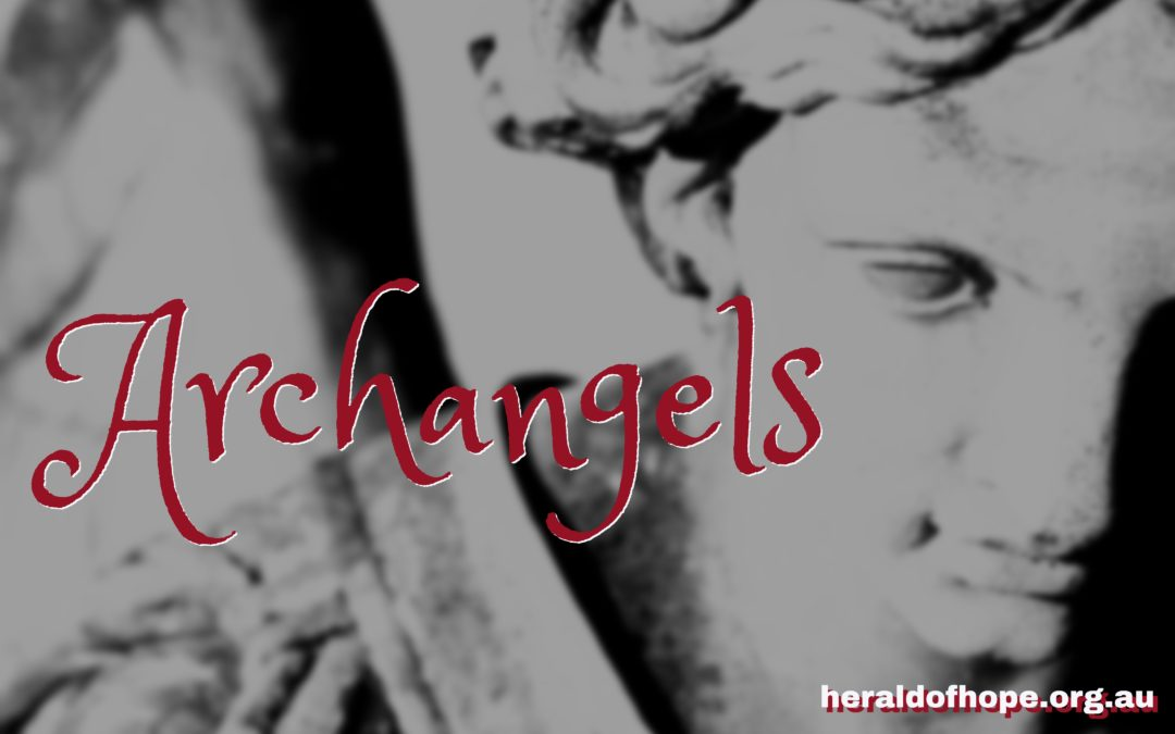 天使长们:米迦勒、加百列和路西弗The Archangels:Michael, Gabriel and Lucifer