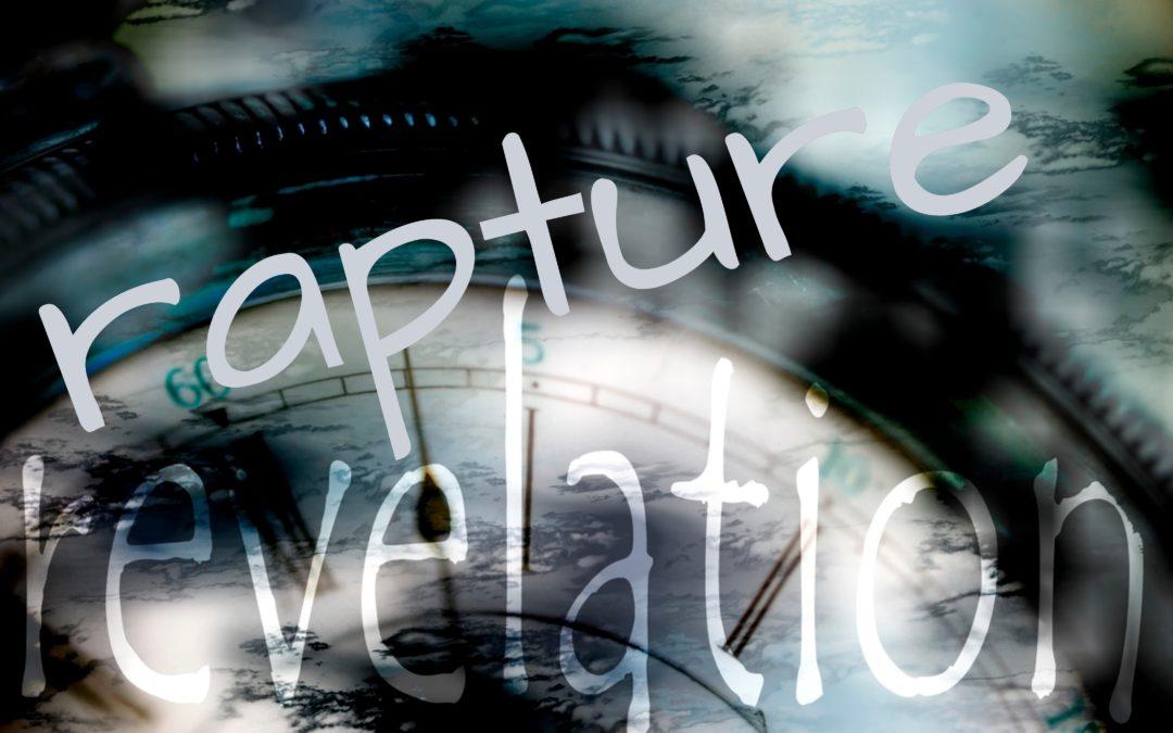被提与再临 Rapture and Revelation