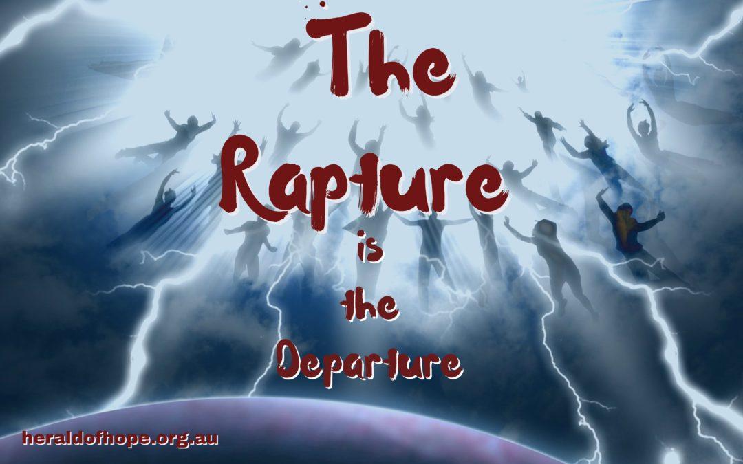 """被提是""""一个特指对象的离开""""The Rapture is 「The Departure」"""