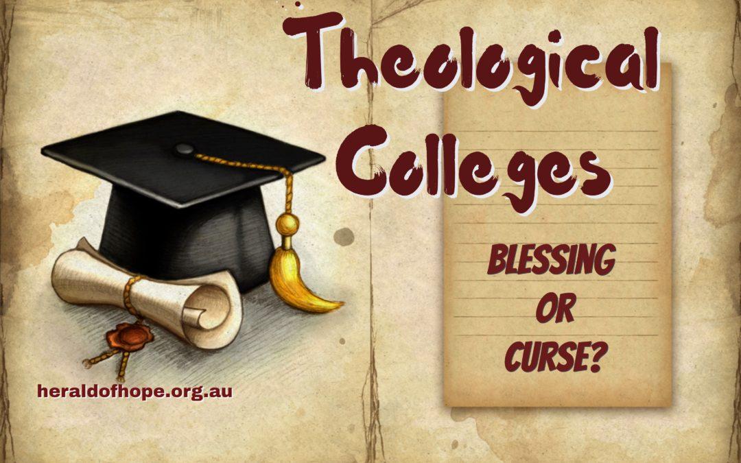神学院校-福兮祸兮?Theological Colleges-Blessing or Cursing?