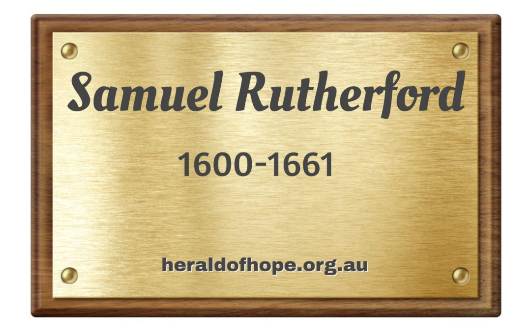 撒母耳 罗德福 Samuel Rutherford 1600-1661