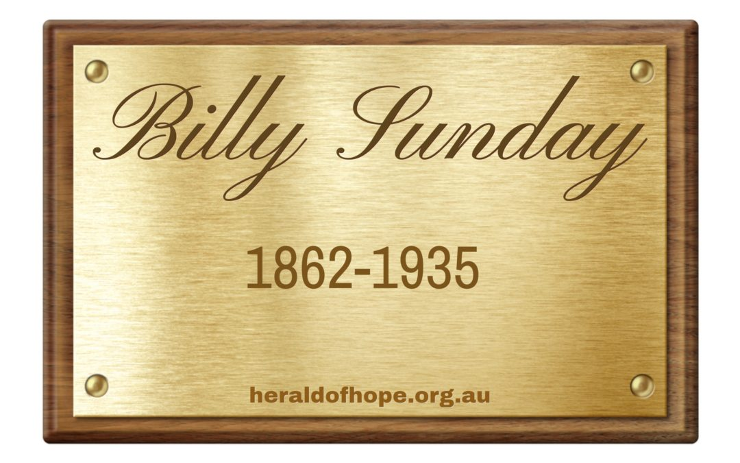 桑比利的见证 Billy Sunday's Testimony