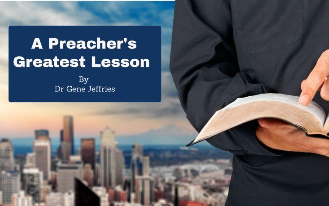 最好的教训 A Preacher's Greatest Lesson