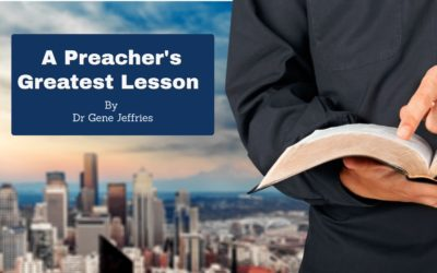 最好的教训 A Preacher's Greatest Lesson