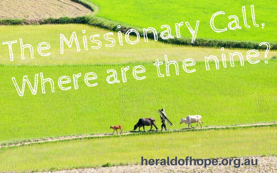 那九个在哪里?The Missionary Call, Where are the nine?